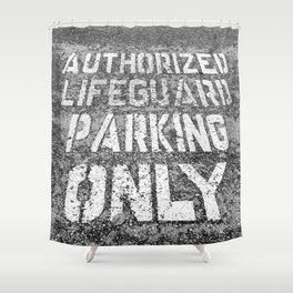 Parking for Life Shower Curtain