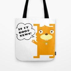 Is it good news?? Tote Bag