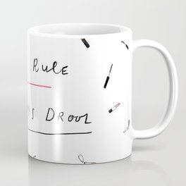 Girls rule, boys drool Coffee Mug