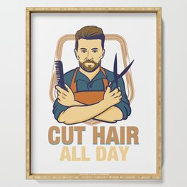 Cut Hair all Day - Funny Barber Hairdresser Gifts Serving Tray