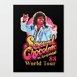 RANDY WATSON - SEXUAL CHOCOLATE WORLD TOUR 88 Canvas Print
