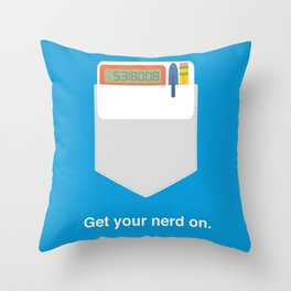Get Your Nerd On Throw Pillow