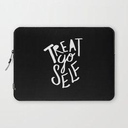 Treat Yo Self II Laptop Sleeve