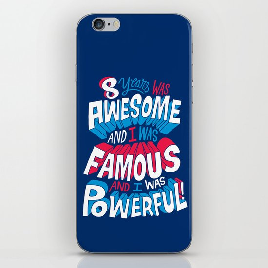 8yrs was Awesome! iPhone & iPod Skin