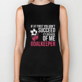 Soccer Goal Keeper Shirts Funny Goalie Saying Tshirt Biker Tank