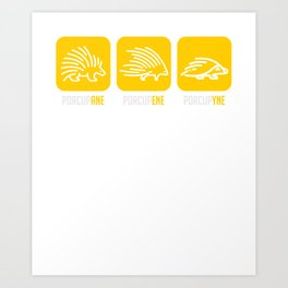 Porcupane Porcupene Porcupyne  Science Art Print