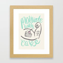 Motivate with Cake Framed Art Print