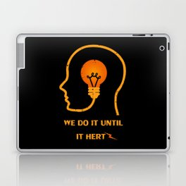 We do it until it hertz Laptop & iPad Skin