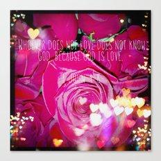 God is Love.  Canvas Print
