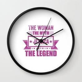 The woman the myth Jessica the legend Jessica gift Wall Clock