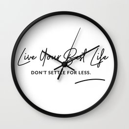 Best Life Art Quote Wall Clock