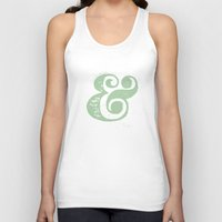 ampersand Tank Tops featuring Ampersand by made for each other