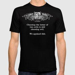"The Goblin Market Misfortune ""Decisions. Decisions."" T-shirt"