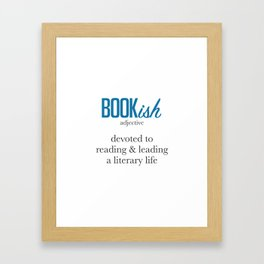 Bookish By Definition Framed Art Print