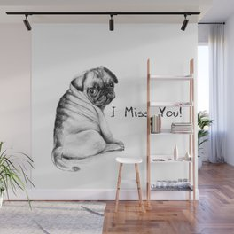 I miss you Wall Mural