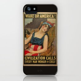 Old Propaganda Poster from 1917 modified to resonate with today's modern political climate. iPhone Case
