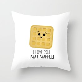 I Love You Twat Waffle Throw Pillow