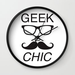 Geek is Chic Wall Clock