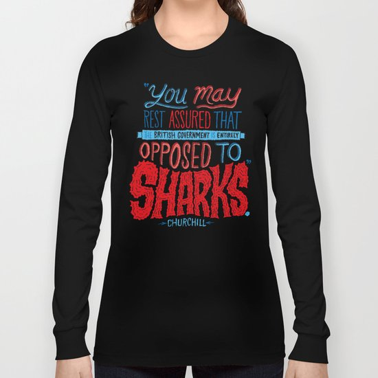 Opposed to Sharks Long Sleeve T-shirt