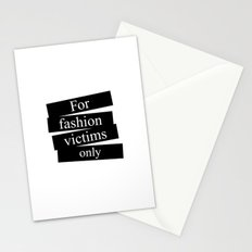 For fashion victims only Stationery Cards