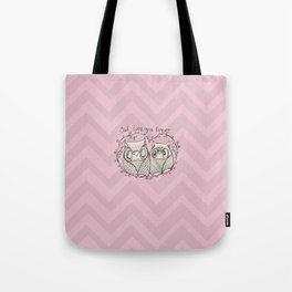 OWL LOVE YOU FOREVER - PiNK  Tote Bag