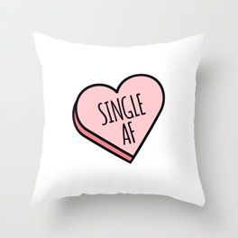 Single AF | Funny Valentine's Candy Heart Throw Pillow