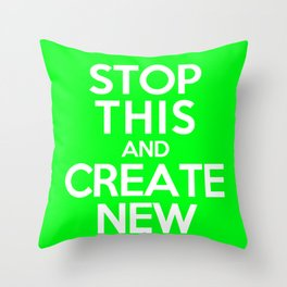 Stop This (Green) Throw Pillow