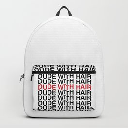 Dude With Hair Red Wave Backpack