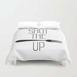 STFU Shut The Fork Up Duvet Cover