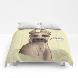 Great Dane: SUP? Comforters