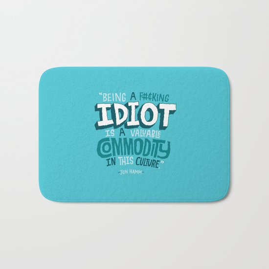 Idiot Commodity Bath Mat