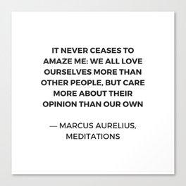 Stoic Inspiration Quotes - Marcus Aurelius Meditations - We love ourselves Canvas Print