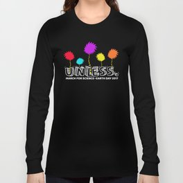 Unless march science Forget Princess earth day 2017 Long Sleeve T-shirt