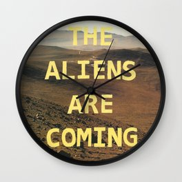 the aliens are coming Wall Clock
