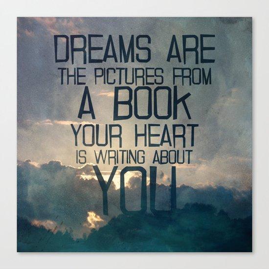 Dreams Art... Canvas Print