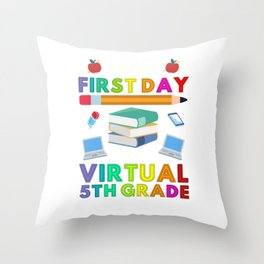 Happy First Day of Virtual 5th Grade Kids Online Teaching Throw Pillow