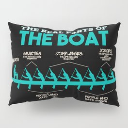 Funny Rowing Gifts - The real parts of the boat Pillow Sham