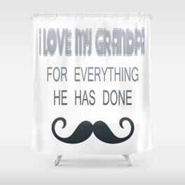 I Love My Grandpa Shower Curtain