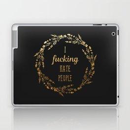 Gold I fucking hate people Laptop & iPad Skin