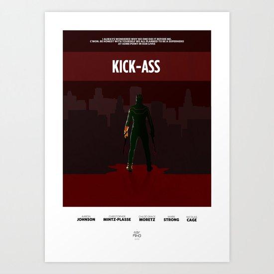 Kick Ass Print Art Print