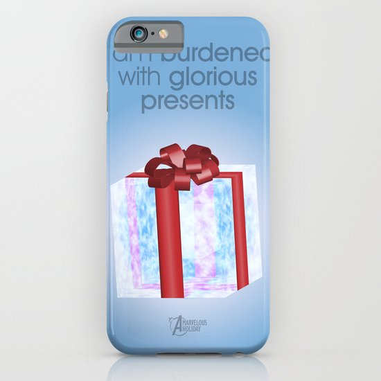 I am burdened with glorious presents iPhone & iPod Case