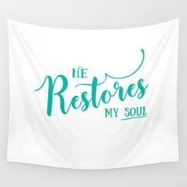 Christian,Bible Quote,He restores my soul Wall Tapestry