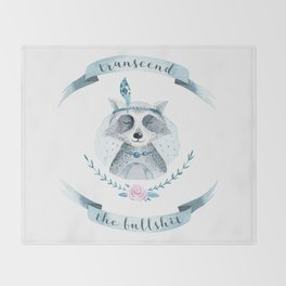 transcend the bullshit Throw Blanket