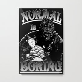 Pugsley & Gorgo: Normal Is Boring Metal Print