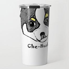 Che-Huahua Travel Mug
