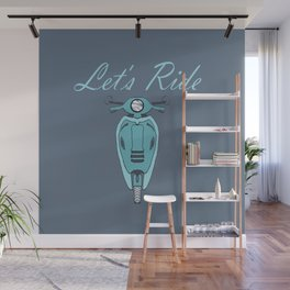 Let's Ride Wall Mural