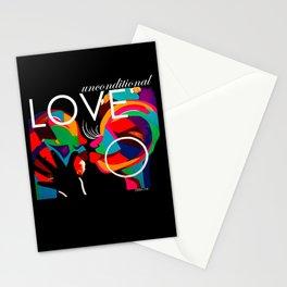 UNCONDITONAL LOVE Stationery Cards