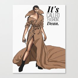 "It's called ""FASHION"" Canvas Print"