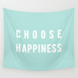 Choose Happiness - Mint Wall Tapestry
