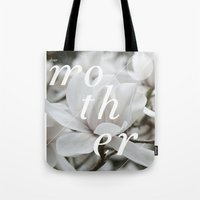 mother Tote Bags featuring Mother by .eg.